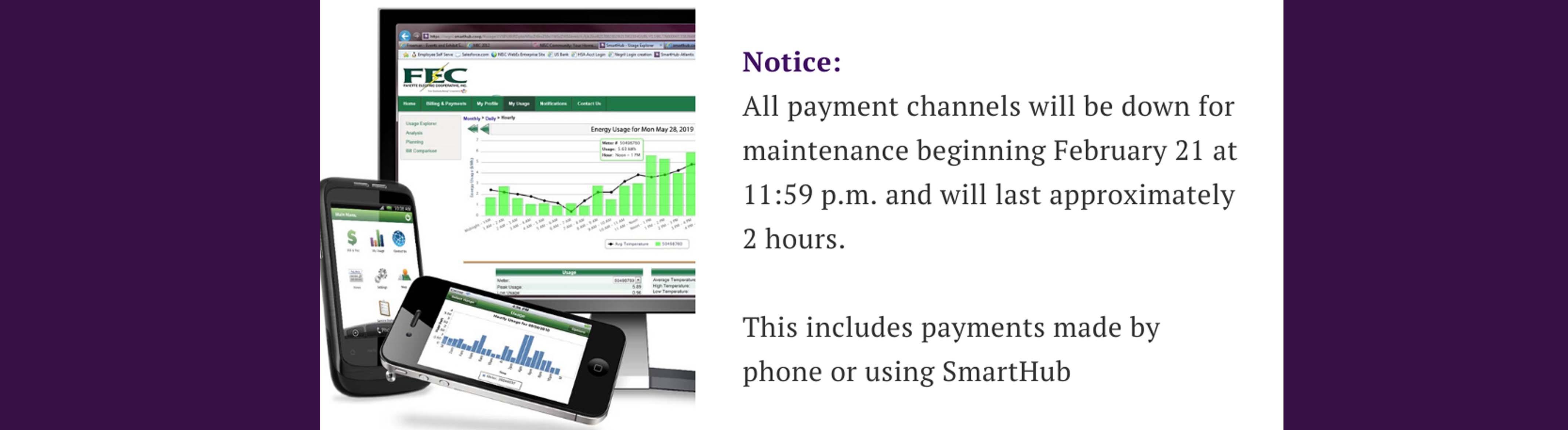 All payment channels will be down for maintenance Feb 21 beginning at 11:59 p.m.